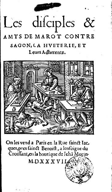 Les disciples et amys de Marot contre Sagon, La Hueterie et leurs adherens